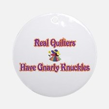 Quilters Gnarly Knuckles Ornament (Round)