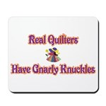 Quilters Gnarly Knuckles Mousepad