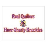 Quilters Gnarly Knuckles Small Poster