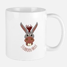 Stubborn Mule Mugs