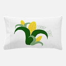 Corny Joke Pillow Case