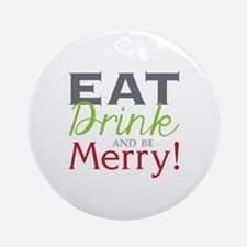 Be Merry! Ornament (Round)