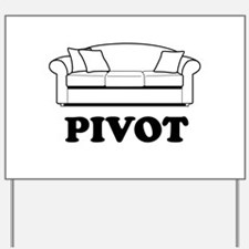 Pivot Couch Yard Sign