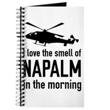 I love the smell of NAPALM in the morning Journal