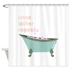 Rinse Lather Repeat Shower Curtain