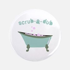 "Scrub-a-dub Tub 3.5"" Button"