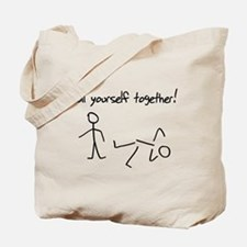 Pull yourself together! Tote Bag