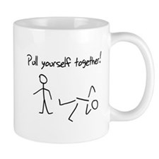 Pull yourself together! Mugs