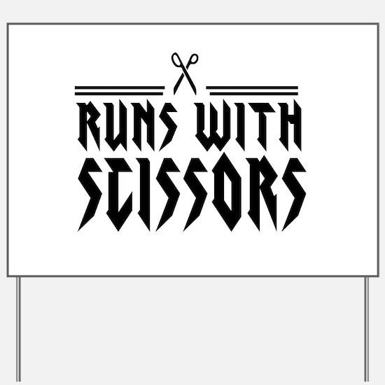Run With Scissors Yard Sign