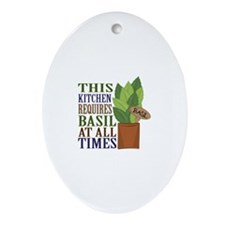 Requires Basil Ornament (Oval)