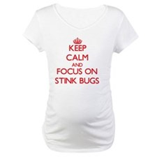 Keep Calm and focus on Stink Bugs Shirt