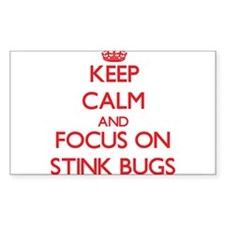 Keep Calm and focus on Stink Bugs Decal