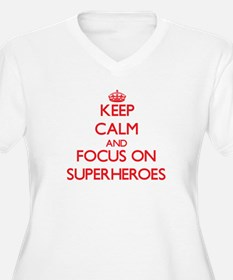 Keep Calm and focus on Superheroes Plus Size T-Shi