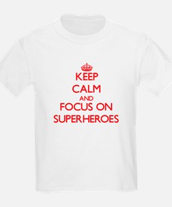 Keep Calm and focus on Superheroes T-Shirt