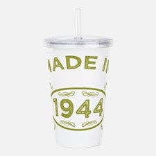 Funny 70th birthday 1944 Acrylic Double-wall Tumbler