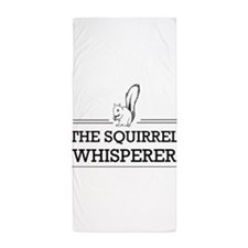 The Squirrel Whisperer Beach Towel