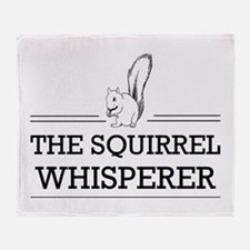 The Squirrel Whisperer Throw Blanket