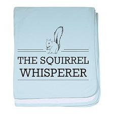 The Squirrel Whisperer baby blanket