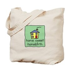 Home Sweet Homebirth Tote Bag