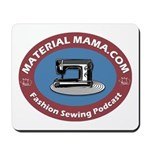 Material Mama Podcast Mousepad