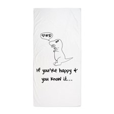 If you're happy and you know it. Beach Towel