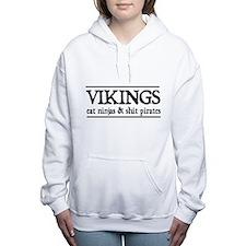 Vikings eat ninjas & shit pirates Women's Hooded S