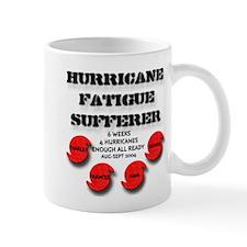 Hurricane Fatigue Sufferer Mug