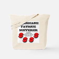 Hurricane Fatigue Sufferer Tote Bag