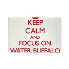 Keep Calm and focus on Water Buffalo Magnets