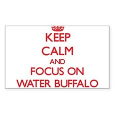 Keep Calm and focus on Water Buffalo Decal