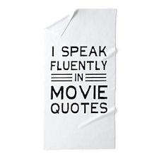 I Speak Fluently In Movie Quotes Beach Towel