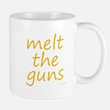 melt the guns Mug