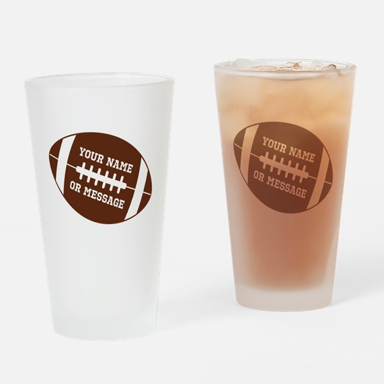 YOUR NAME Football Drinking Glass