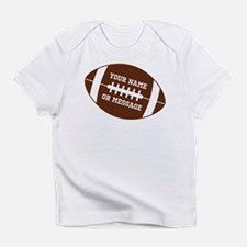 YOUR NAME Football Infant T-Shirt