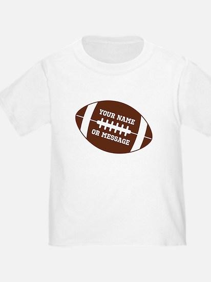 YOUR NAME Football T-Shirt