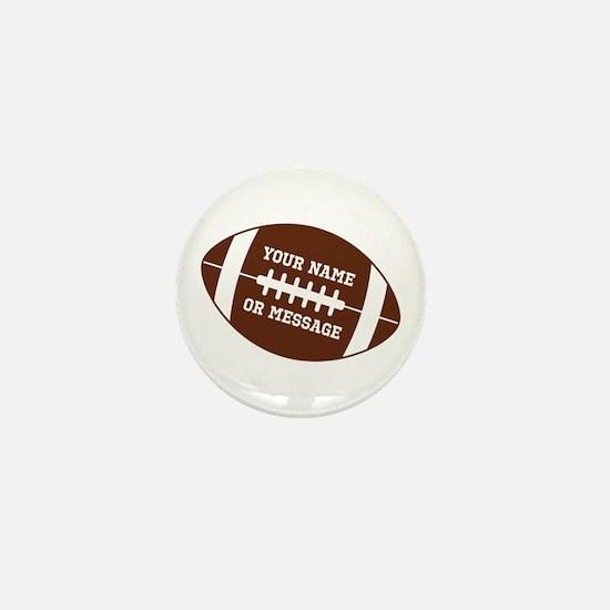 YOUR NAME Football Mini Button