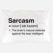 Sarcasm Definition Pillow Case