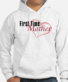 First Time Mom Hoodie