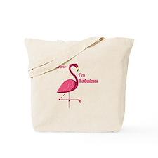 Im Fabulous Tote Bag