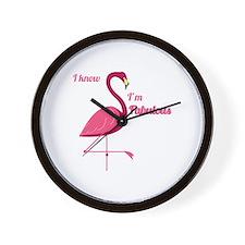Im Fabulous Wall Clock
