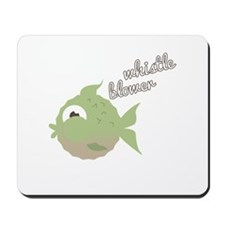 Whistle Blower Mousepad