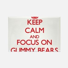 Keep Calm and focus on Gummy Bears Magnets