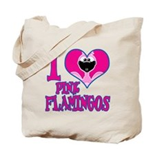 I Love (Heart) Pink Flamingos Tote Bag