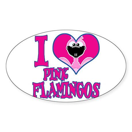 I Love (Heart) Pink Flamingos Oval Sticker
