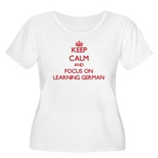 Keep Calm and focus on Learning German Plus Size T