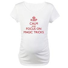 Keep Calm and focus on Magic Tricks Shirt