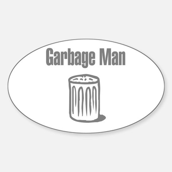 Garbage Man Oval Decal