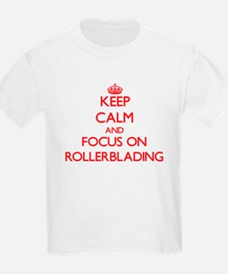 Keep Calm and focus on Rollerblading T-Shirt