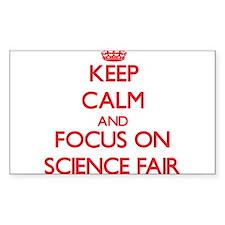Keep Calm and focus on Science Fair Decal