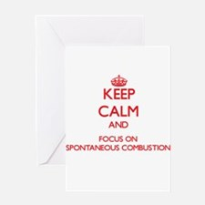 Keep Calm and focus on Spontaneous Combustion Gree